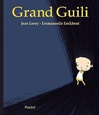 Grand Guili par Jean Leroy