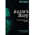 Annie's Story: A novel of psychological suspense