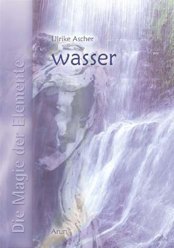 Die Magie der Elemente - Band 3: Wasser