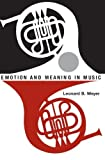 img - for Emotion and Meaning in Music (Phoenix Books) by Leonard B. Meyer (1961-02-15) book / textbook / text book