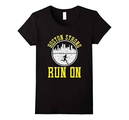 Boston Marathon Costume Lady (Womens PROUD BOSTON STRONG RUN ON T-SHIRT Marathon Runners Running Small Black)