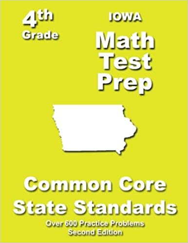Iowa 4th Grade Math Test Prep: Common Core Learning Standards ...