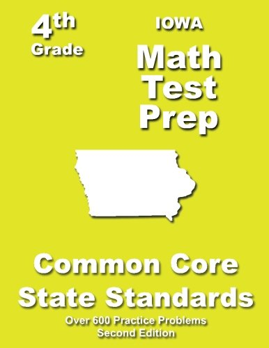 Iowa 4th Grade Math Test Prep: Common Core Learning Standards