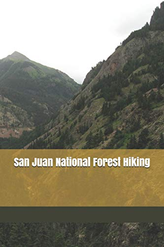 Pdf Outdoors San Juan National Forest Hiking: Blank Lined Journal for Colorado Camping, Hiking, Fishing, Hunting, Kayaking, and All Other Outdoor Activities