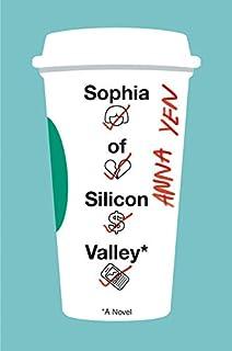 Book Cover: Sophia of Silicon Valley: A Novel