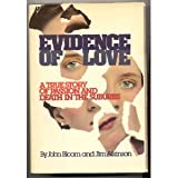 Evidence of Love, John Bloom and Jim Atkinson, 0932012485