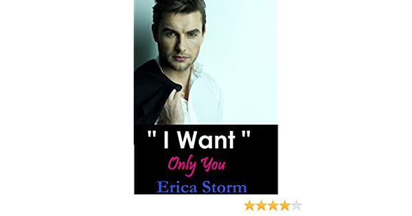 I Want: Only You Part 3