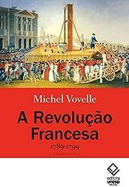 A Revolução Francesa, 1789-1799
