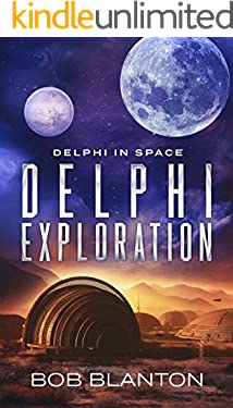 Delphi Exploration (Delphi in Space Book 7)