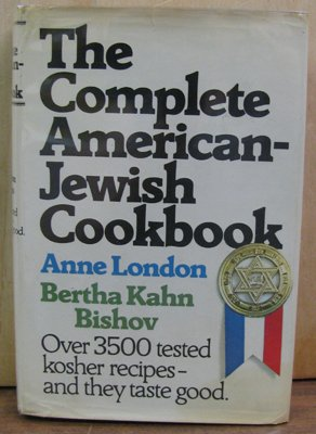 (The Complete American-Jewish Cookbook: In Accordance With the Jewish Dietary)
