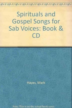 Spirituals and Gospel Songs for SAB Voices: Book & CD