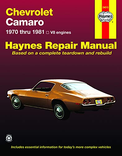 Chevrolet Camaro (70-81) Haynes Repair Manual (Haynes Repair Manuals)