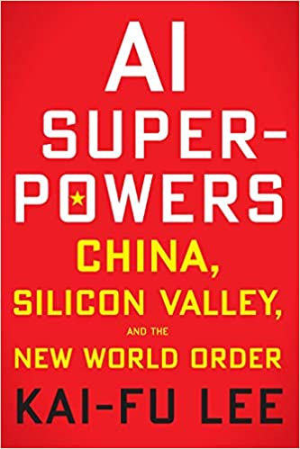 Amazon.com: AI Superpowers: China, Silicon Valley, and the ...