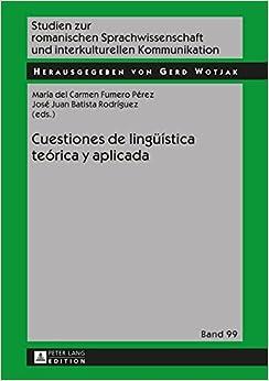 Cuestiones de Lingueistica Teorica y Aplicada (Studien Zur Romanischen Sprachwissenschaft Und Interkulturel)