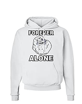 TooLoud Forever Alone Anti-Valentines Day Hoodie