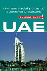 UAE - Culture Smart! The Essential Guide to Customs and Culture