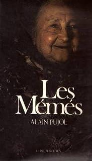 Les mémés, Pujol, Alain