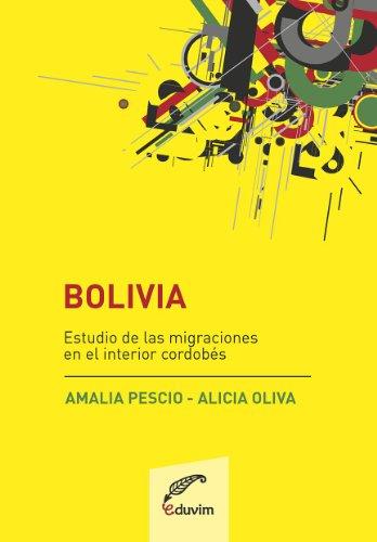 Bolivia. Estudios de las migraciones en el interior cordobés  PDF