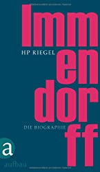 Immendorff: Die Biographie