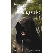 Cagoule (La) (French Edition)