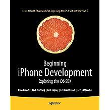 Beginning iPhone Development: Exploring the iOS SDK