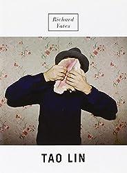 Richard Yates: A Novel
