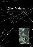 The Maimed