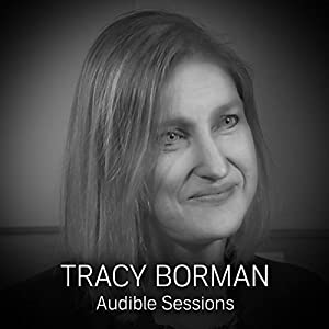 FREE: Audible Interview with Tracy Borman Rede