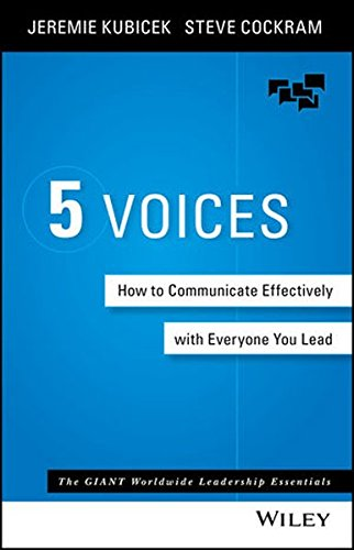 5 Voices: How to Communicate Effectively with Everyone You - Your Find To Guys How Style
