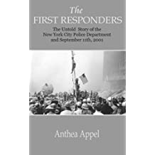 The First Responders: The Untold Story of The New York City Police Department and September 11th, 2001
