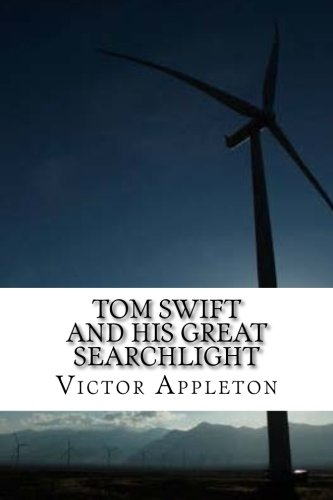 Download Tom Swift and His Great Searchlight PDF