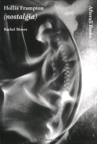 Hollis Frampton: (nostalgia) (Afterall Books / One Work)
