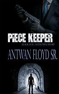 Piece Keeper by Antwan Floyd Sr. ebook deal