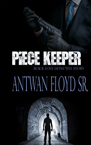 Search : Piece Keeper (A Black Love Detective Story Book 1)