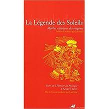 Légende des soleils (La): Mythes aztèques de origines