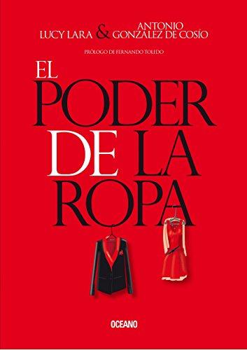 El poder de la ropa (Estilo) (Spanish Edition) by [Lara,