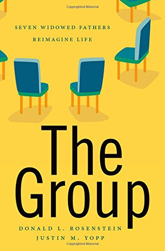 The Group: Seven Widowed Fathers Reimagine Life by Oxford University Press