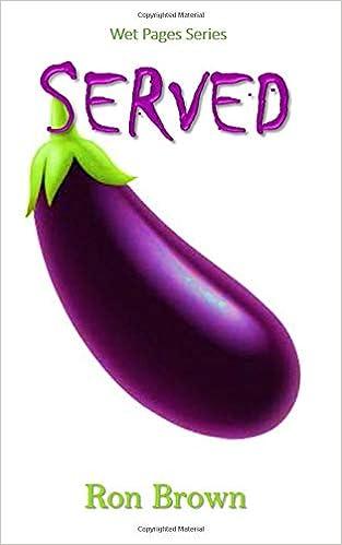 Served (Wet Pages Series): Amazon.es: Brown, Ron: Libros en ...