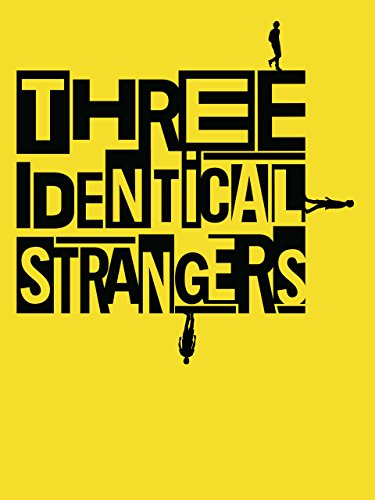 Three Identical Strangers by