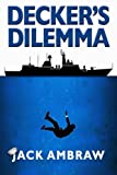 Decker's Dilemma (Subic Bay Mystery)