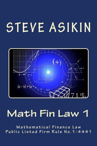 Math Fin Law 1: Mathematical Financial Law Public Listed Firm Rule: 1-4441 pdf epub