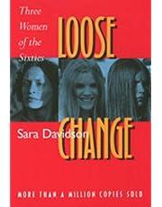 Loose Change: Three Women of the Sixties