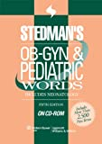 OB-GYN and Pediatrics Words, Stedman's, 0781776481