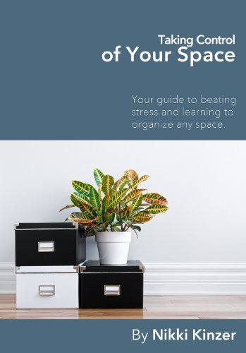 Taking Control of Your Space by [Kinzer, Nikki]