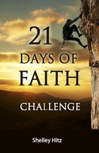 Download 21 Days of Faith Challenge (A Life of Faith) (Volume 1) ebook