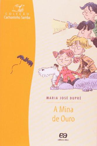 A Mina de Ouro - Coleção Cachorrinho Samba