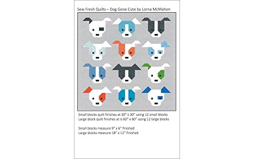 (Sew Fresh Quilts SFQ65079 Dog Gone Cute Ptrn)