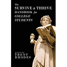 The Survive and Thrive Handbook for College Students