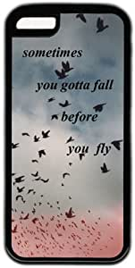 LJF phone case Sometimes You Gotta Fall Before You Fly Characteristic Quote Hard Back Cover Case For iphone 4/4s