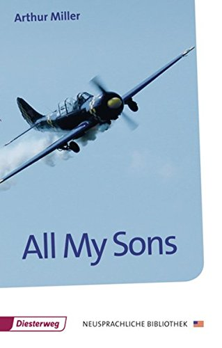 All My Sons: Drama in Three Acts
